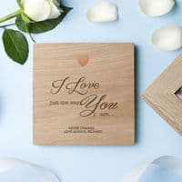 Engraved Just The Way You Are Oak Photo Cube - personalised for a special keepsake gift for Valentine's Day, Wedding or Anniversary